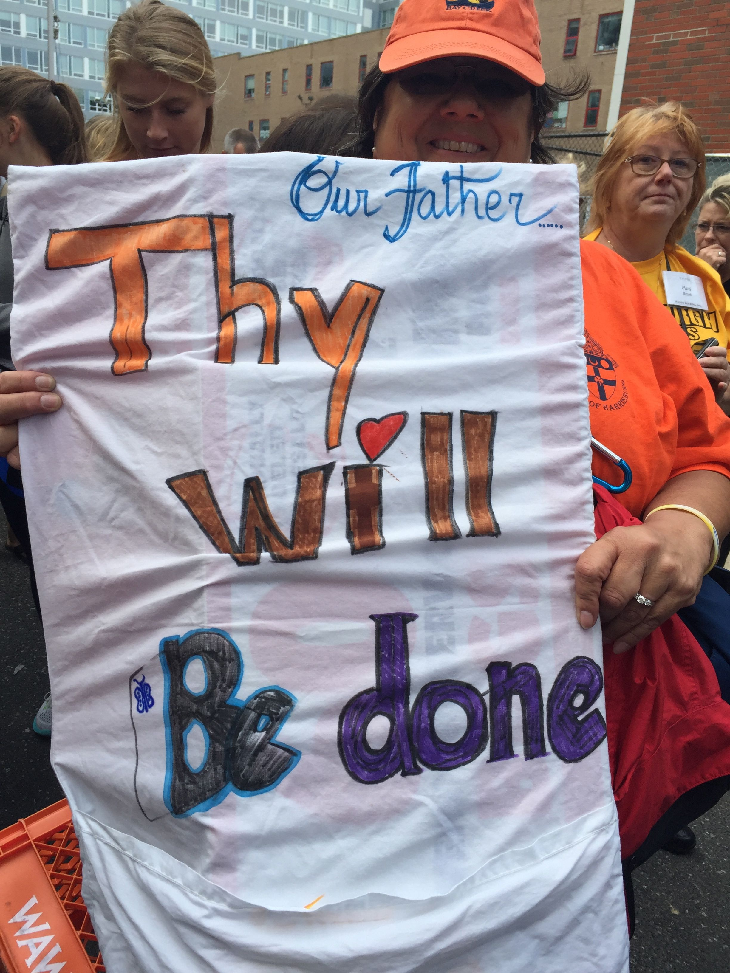 Sign created by a member of the Archdiocese of Harrisburg after going to confession that said Thy Will Be Done.